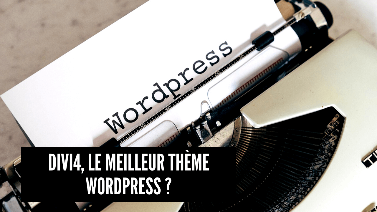 divi4 le meilleur theme wordPress