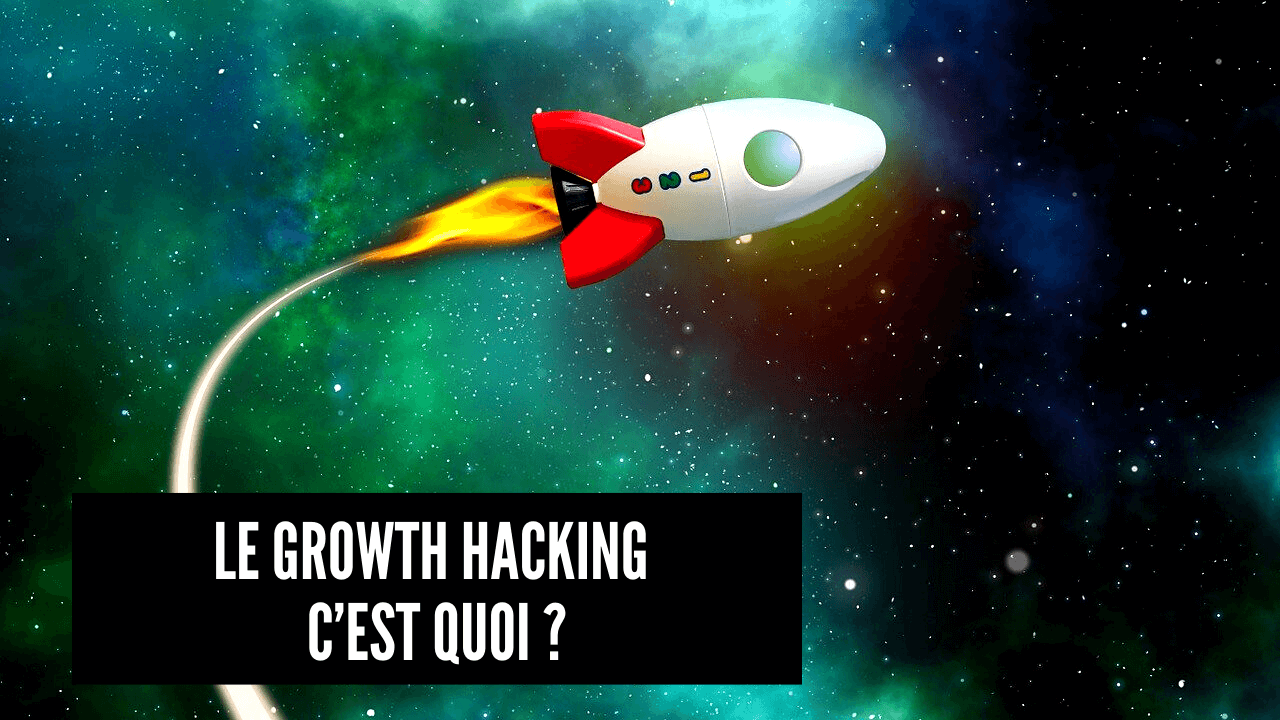 le growth hacking cest quoi