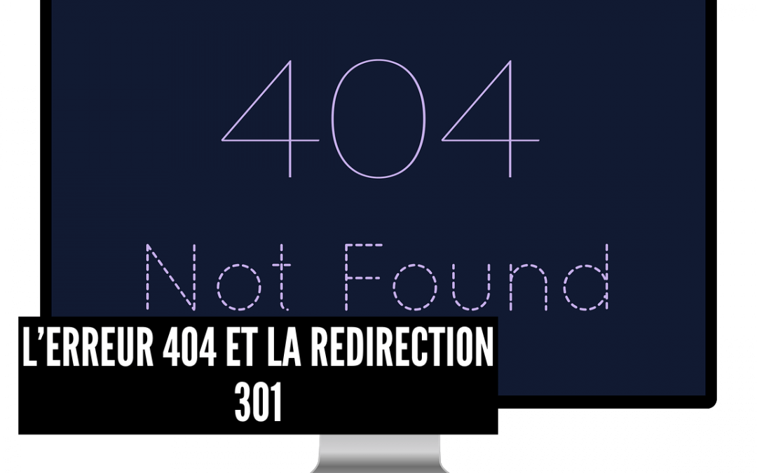 L'erreur 404 et la redirection 301