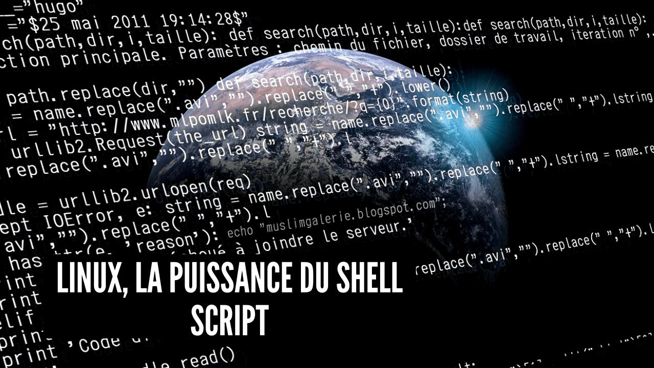 linux, la puissance du shell script