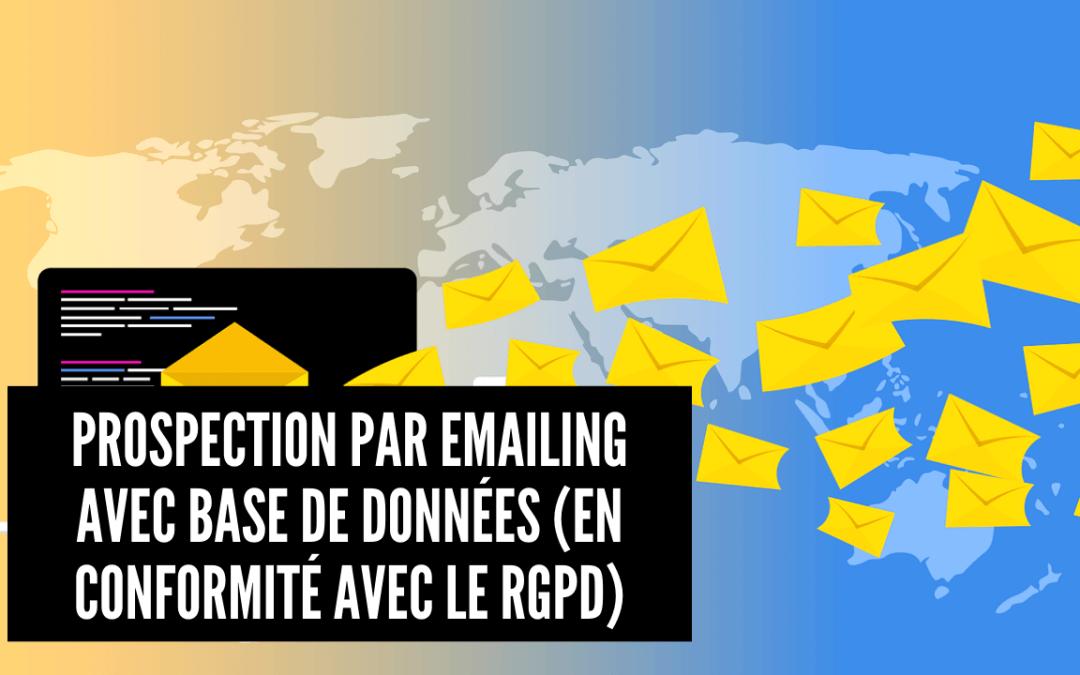Prospection par emailing avec base de données (en conformité avec le RGPD)
