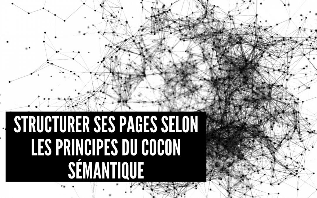 Structurer ses pages selon les principes du cocon sémantique